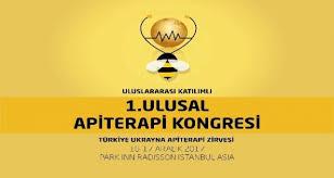 1'inci Ulusal Apiterapi Kongresi ve Türkiye-Ukrayna Apiterapi Zirvesi'