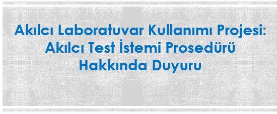 Akılcı Laboratuvar Kullanımı Projesi kapsamında Akılcı Test İstem Prosedürü Yayınlanmıştır.