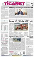1 Mayıs 2018 Ticaret Gazetesi'nde yayımlanan haber