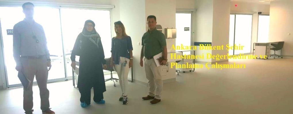 Ankara Bilkent Şehir Hastanesi Değerlendirme ve Planlama Çalışmaları