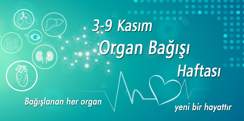 3-9 Kasım Organ Bağışı Haftası