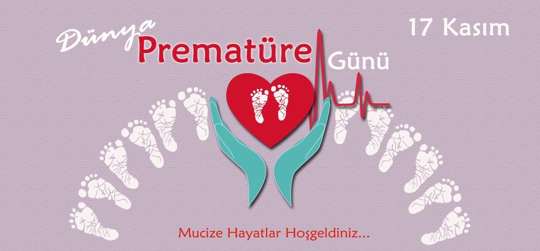 17 Şubat Dünya Prematüre Günü
