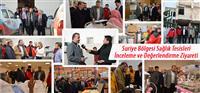Suriye Bölgesi Sağlık Tesisleri İnceleme ve Değerlendirme Ziyareti Yapıldı