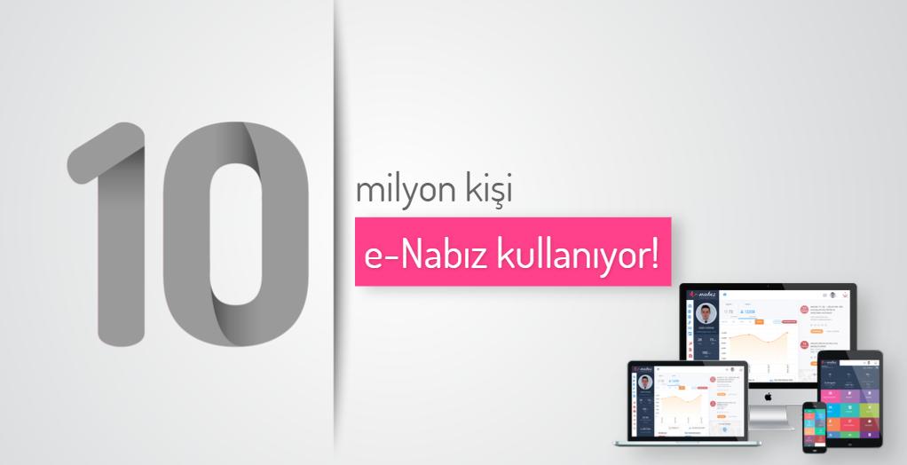 10 Milyon Kişi e-Nabız Kullanıyor
