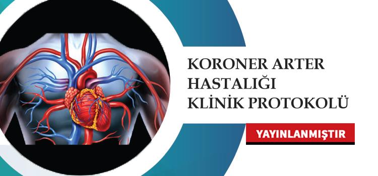 Koroner Arter Hastalığı Klinik Protokolü