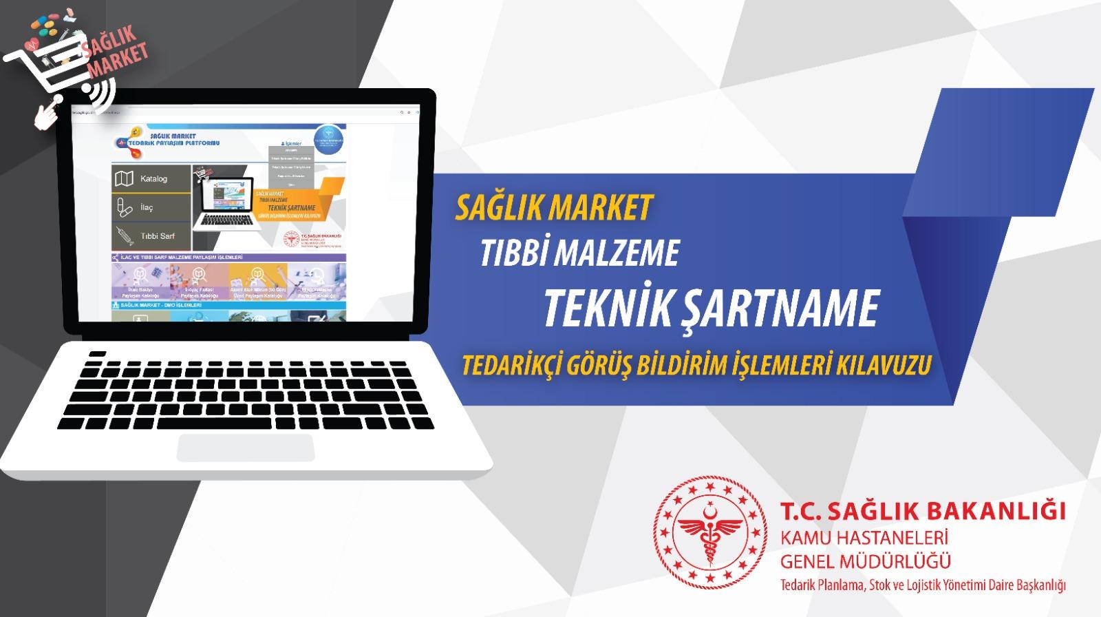 Sağlık Market Tıbbi Malzeme Teknik Şartname Görüşleri Hakkında 2