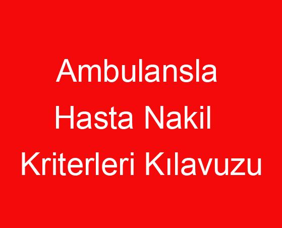 Ambulansla  Hasta Nakil Kriterleri.jpg